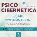 Mp3 - Psicocibernetica - Usare l'Immaginazione