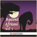 Mp3 - Racconti Africani Vol.1