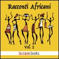 Mp3 - Racconti Africani Vol.2