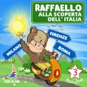 Mp3 - Raffaello alla Scoperta dell'Italia Vol. 3