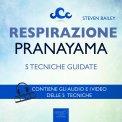 Mp3 - Respirazione - 5 Tecniche di Pranayama