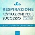 Mp3 - Respirazione - Respirazione Per Il Successo