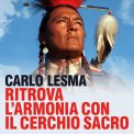 Mp3 - Ritrova l'Armonia con il Cerchio Sacro — Audiolibro CD Mp3