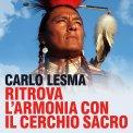Mp3 - Ritrova l'Armonia con il Cerchio Sacro