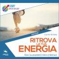 Mp3 - Ritrova la Tua Energia