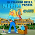 Mp3 - Sabrina in Viaggio nella Storia.
