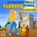 Mp3 - Sabrina in Viaggio nella Storia