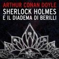 Mp3 - Sherlock Holmes e il Diadema di Berilli