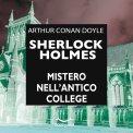 Mp3 - Sherlock Holmes - Il Mistero nell'Antico College