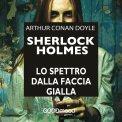 Mp3 - Sherlock Holmes - Lo Spettro dalla Faccia Gialla
