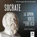 Mp3 - Socrate - La Suprema Virtù dell'Eretico