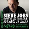 Mp3 - Steve Jobs. Impara dai Suoi Insegnamenti ad Essere un Leader