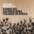 MP3 - STORIA DEL COLONIALISMO ITALIANO IN AFRICA di Antonio Bincoletto