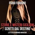 Mp3 - Storie e Misteri Siciliani Scritti dal Destino