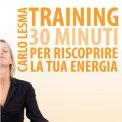Mp3 - Training: 30 Minuti per Riscoprire la tua Energia