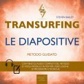 Mp3 - Transurfing - Le Diapositive