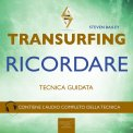 Mp3 - Transurfing - Ricordare