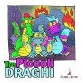 Tre Piccoli Draghi - Download MP3