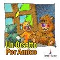 Un Orsetto per Amico  - Download MP3