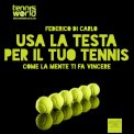 Mp3 - Usa la Testa per il Tuo Tennis - Audiolibro