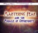 Mp3 - Vincere la Paura e il Miracolo dell'Opportunità
