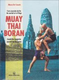 Muay Thai Boran - Tecniche Segrete