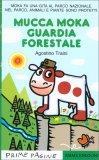 Mucca Moka Guardia Forestale - Libro