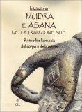 Mudra e Asana della tradizione Sufi - Libro