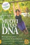 Muovi il tuo DNA - Libro