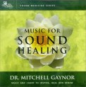 Music for Sound Healing  - CD
