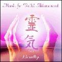 Music for Reiki Attunement Vol. 1  - CD