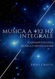 Musica a 432 Hz Integrale - Libro