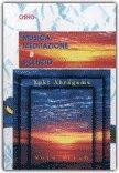 Musica, Meditazione e Silenzio - Libro + CD