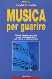 Musica per Guarire  - Libro