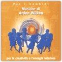 Musiche per la Creatività e l'Energia Interiore  - CD