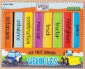 My First Library - Vehicles - Libro