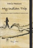 My Indian Trip  - Libro