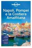 Napoli, Pompei e la Costiera Amalfitana — Guida Lonely Planet