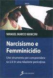 Narcisismo e Femminicidio - Libro