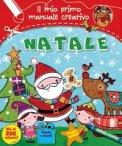Natale - Il mio Primo Manuale Creativo con Adesivi