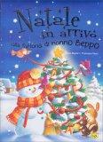 Natale in Arrivo alla Fattoria di Nonno Beppo - Libro