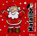 Natalibri - Entra nella Casa di Babbo Natale  - Libro