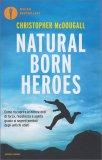 Natural Born Heroes - Libro