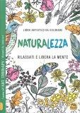 Naturalezza - Libro Artistico da Colorare - Libro