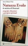 Natuzza Evolo - La Mistica di Paravati — Libro