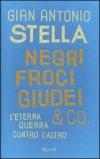 Negri, Froci, Giudei & Co.
