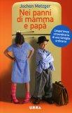 Nei Panni di Mamma e Papà  - Libro