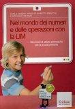 Nel Mondo dei Numeri e delle Operazioni con la Lim - Libro + Cd-rom