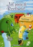 Nel Paese di Riciclandia + CD