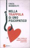 Nella Trappola di uno Psicopatico - Libro